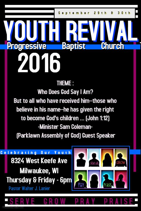 Progressive Baptist Church Youth Revival – THIS WEEK